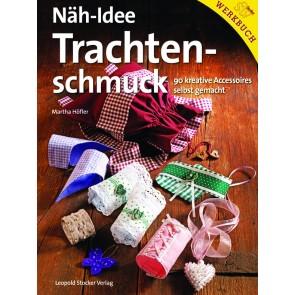 Brosch.STOCKER: Näh-Idee Trachtenschm.