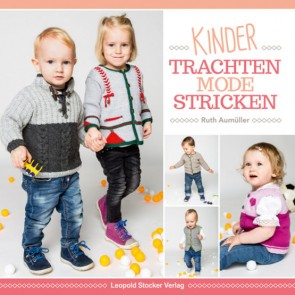 Brosch.STOCKER: Kindertrachtenmode stricken