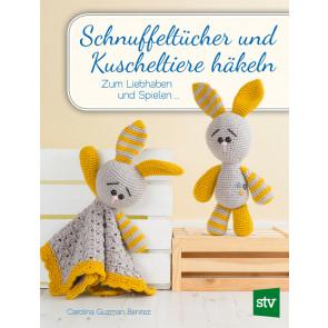 Brosch.STOCKER: Schnuffeltücher und Kuscheltier häkeln