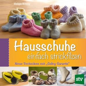 Brosch.STOCKER: Hausschuhe einfach strickfilzen