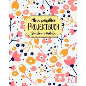 CV Mein perfektes Projektbuch. Stricken & Häkeln
