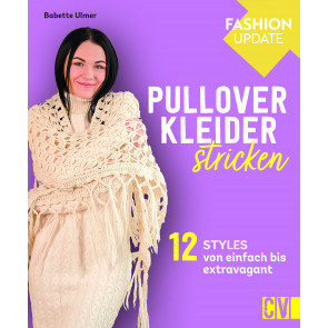 CV Fashion Update: Pullover-Kleider stricken