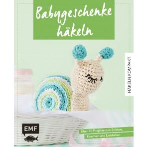 EMF Häkeln kompakt – Babygeschenke häkeln